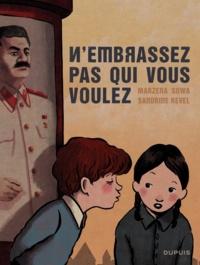 Marzena Sowa et Sandrine Revel - N'embrassez pas qui vous voulez.
