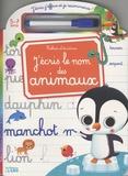 Marzia Giordano - J'écris le nom des animaux.