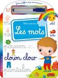 Marzia Giordano - Les mots 5-7 ans - Cahier d'écriture - Avec un feutre effaçable.