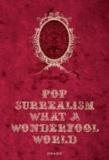 Marziani - Pop Surrealism - What a Wonderfool World - What a Wonderfool World.