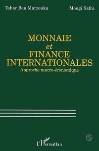 Marzouka et  Safra - Monnaie et finance internationales - Approche macro-économique.