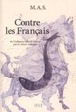 MAS - Contre les Français - De l'influence néfaste exercée par la culture française sur les pays voisins et notamment l'Espagne.