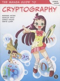 Masaaki Mitani et Shinichi Sato - The Manga Guide to Cryptography.