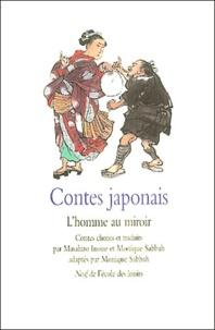 Masahiro Inoue et Monique Sabbah - Contes japonais - L'homme au miroir.