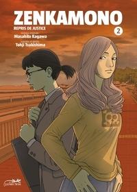 Masahito Kagawa et Tohji Tsukishima - Zenkamono Tome 2 : .