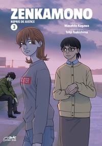 Masahito Kagawa et Tohji Tsukishima - Zenkamono Tome 3 : .