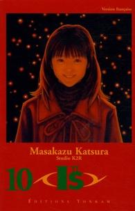 Masakazu Katsura - I''s Tome 10 : .
