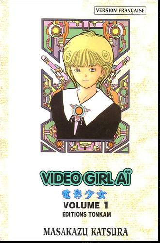 Masakazu Katsura - Vidéo Girl Aï Tome 1 : Chagrin d'amour.