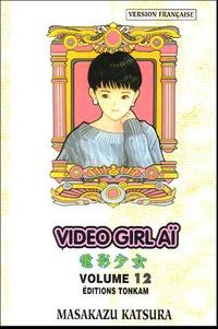 Masakazu Katsura - Vidéo Girl Aï Tome 12 : Jalousie.