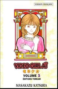 Masakazu Katsura - Vidéo Girl Aï Tome 2 : La disparition.