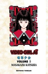 Masakazu Katsura - Vidéo Girl Aï Tome 5 : .