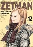Masakazu Katsura - Zetman Tome 12 : .