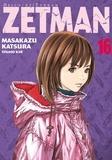 Masakazu Katsura - Zetman Tome 16 : .