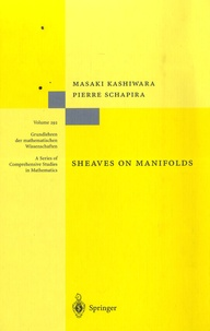 Masaki Kashiwara - Sheaves on Manifolds.
