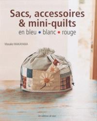 Sacs, accessoires & mini-quilts en bleu blanc rouge.pdf