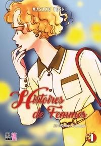 Masako Yochi - Histoires de femmes T01 - 35 histoires d'amour.