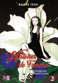 Masako Yochi - Histoires de femmes T02 - 35 histoire pour apprendre à s'aimer.