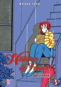 Masako Yochi - Histoires de femmes T03 - 18 histoires à lire avant le mariage.