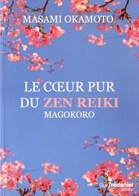 Le coeur pur du Zen Reiki - Magokoro.pdf