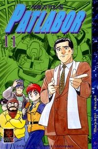 Masami Yuuki - Patlabor Mobile Police Tome 11 : .