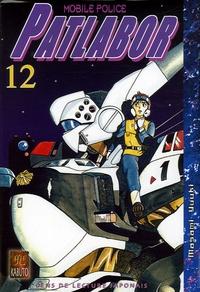 Masami Yuuki - Patlabor Mobile Police Tome 12 : .