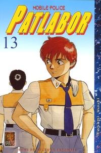 Masami Yuuki - Patlabor Mobile Police Tome 13 : .