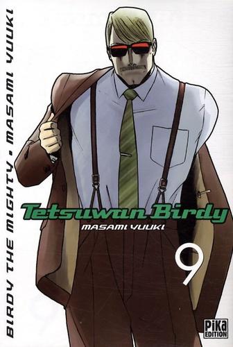 Masami Yuuki - Tetsuwan Birdy Tome 9 : .