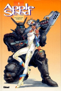 Masamune Shirow - Apple seed Tome 1 : .