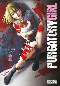 Masane Muroi - Purgatory Girl Tome 2 : .