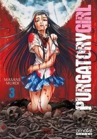 Masane Muroi - Purgatory Girl Tome 3 : .