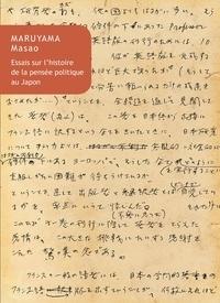 Masao Maruyama - Essais sur l'histoire de la pensée politique au Japon.
