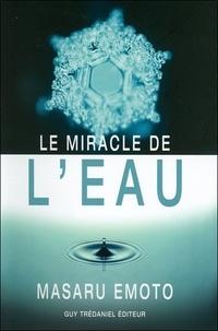Masaru Emoto - Le miracle de l'eau.