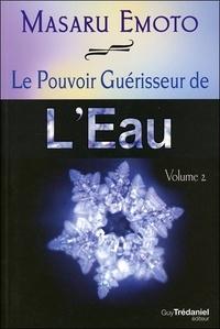 Rhonealpesinfo.fr Le Pouvoir Guérisseur de l'Eau - Tome 2 Image