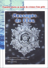 Masaru Emoto - Messages de l'eau.