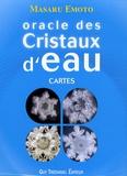 Masaru Emoto - Oracle des cristaux d'eau - Cartes.