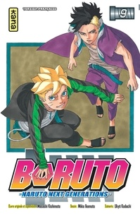 Masashi Kishimoto et Mikio Ikemoto - Boruto - Naruto Next Generations Tome 9 : Ca ne dépendra que de toi !.