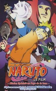 Masashi Kishimoto - Naruto  : Mission Spéciale au Pays de la Lune.