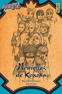 Masashi Kishimoto et Shô Hinata - Naruto  : Nouvelles de Konoha - Une journée idéale pour un mariage.