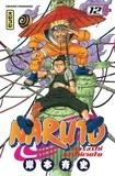 Masashi Kishimoto - Naruto Tome 12 : .