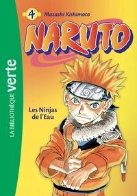 Masashi Kishimoto - Naruto Tome 4 : Les ninjas de l'eau.