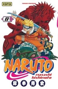Masashi Kishimoto - Naruto Tome 8 : .