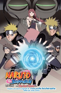 Masashi Kishimoto - Naruto Shippuden le Film  : The Lost Tower.
