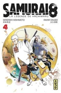 Masashi Kishimoto et Akira Okubo - Samurai 8, la légende de Hachimaru Tome 4 : .