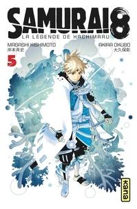 Masashi Kishimoto et Akira Okubo - Samurai 8, la légende de Hachimaru Tome 5 : Avec 3 marque-pages métallisés offerts.