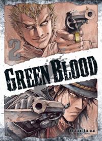 Masasumi Kakizaki - Green Blood Tome 2 : .