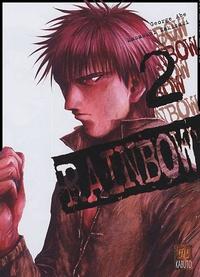 Masasumi Kakizaki et George Abe - Rainbow Tome 2 : .