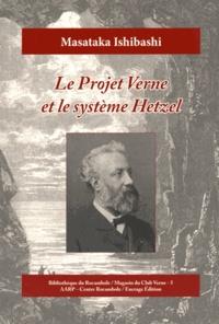 Masataka Ishibashi - Le projet Verne et le système Hetzel.