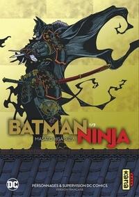 Masato Hisa - Batman Ninja Tome 1 : .