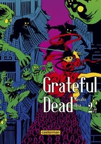 Masato Hisa - Grateful Dead Tome 2 : .