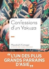 Masatoshi Kumagai - Confessions d'un yakuza.